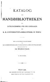 Katalog der Handbibliotheken des Katalogzimmers und des Lesesaales der K.K. Universitätsbibliothek in Wien: Band 3