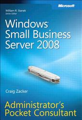 Windows Small Business Server 2008 Administrator's Pocket Consultant