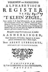 Volkomen en naukeurig alphabetisch register van't klein zegel