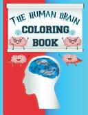 The Human Brain Coloring Book