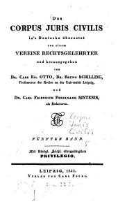 Das Corpus iuris civilis: Band 5