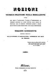 Nozioni teorico-pratiche sulla irrigazione. - Milano, Luigi Nervetti 1837