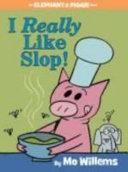 I Really Like Slop  Book PDF