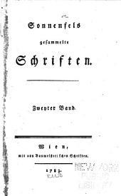 Sonnenfels gesammelte Schriften ...: -3. Der Mann ohne Vorurtheil, 2.-3. Abt