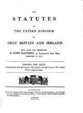 The statutes of the United Kingdom of Great Britain and Ireland: Volume 6