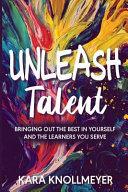 Unleash Talent