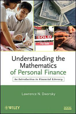 Understanding the Mathematics of Personal Finance