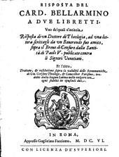Risposta a due libretti ...: sopra il Breve di Censure della santità di Paolo V.