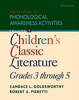 Sourcebook of Phonological Awareness Activities  Volume III Children   s Classic  Literature  Grades 3 to 5 PDF