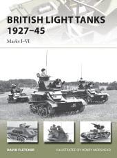 British Light Tanks 1927–45: Marks I–VI