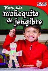 Haz un munequito de jengibre / Make a Gingerbread Man