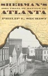 Sherman's 1864 Trail of Battle to Atlanta