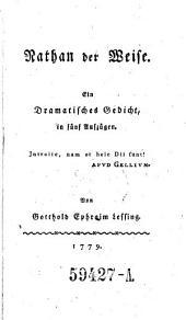Nathan der Weise. Dramatisches Gedicht in 5 Aufz