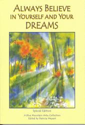 Always Believe In Yourself And Your Dreams Book PDF