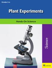 Plant Experiments: Hands-On Science