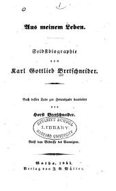 Aus Meinem Leben: Selbstbiographie. Nebst Dem Bildnisse Des Verewigten...