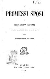 I promessi sposi storia milanese del secolo 17. Alessandro Manzoni