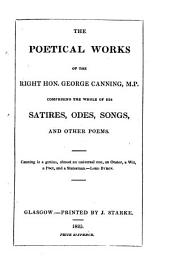 Poetical Works ...: Comprising the Whole of the Satires, Odes, Songs, and Other Poems