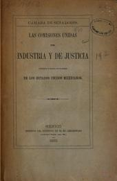Las comisiones unidas de industria y de justicia consultan el proyecto de ley minera de los Estados Unidos Mexicanos