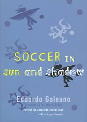 Soccer In Sun And Shadow Book PDF