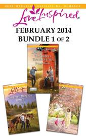 Love Inspired February 2014 - Bundle 1 of 2: The Cowboy's Reunited Family\The Forest Ranger's Return\Mommy Wanted