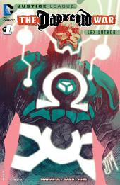 Justice League: Darkseid War: Lex Luthor (2015-) #1