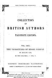 The Vicissitudes of Bessie Fairfax: Volume 1
