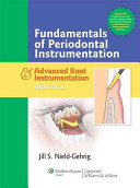 Patient Assessment Tutorials   Fundamentals of Periodontal Instrumentation and Advanced Root Instrumentation   Clinical Practice of the Dental Hygienist PDF