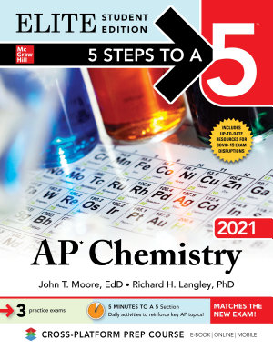 5 Steps to a 5  AP Chemistry 2021 Elite Student Edition