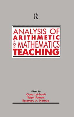 Analysis of Arithmetic for Mathematics Teaching