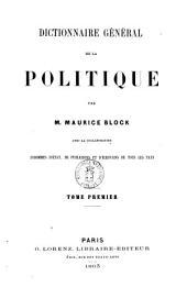 Dictionnaire général de la politique par Maurice Block: A-G, Volume1