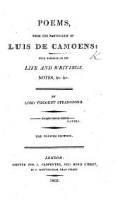 Poems, from the Portuguese of Luis de Camoens, with remarks on his life and writings, notes, &c. &c. By Lord Viscount Strangford