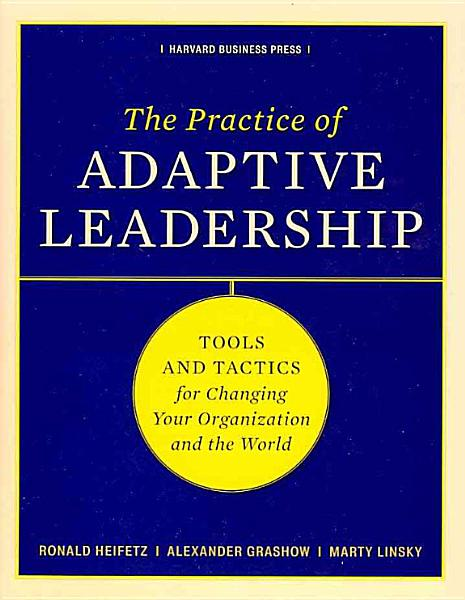 Download The Practice of Adaptive Leadership Book