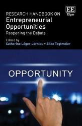 Research Handbook on Entrepreneurial Opportunities PDF