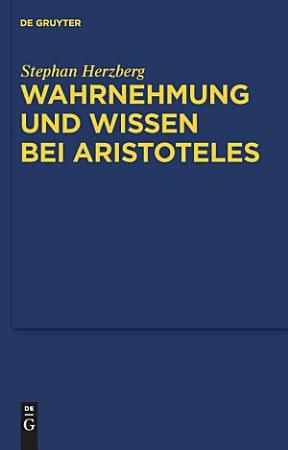 Wahrnehmung und Wissen bei Aristoteles PDF