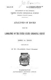 Analyses of Rocks from the Laboratory of the United States Geological Survey, 1880 to 1903