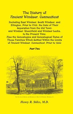 The History of Ancient Windsor  Connecticut  VOLUME 2 ONLY PDF