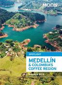 Moon Spotlight Medell  n   Colombia s Coffee Region