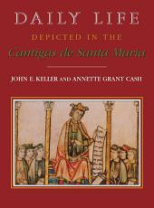 Daily Life Depicted in the Cantigas de Santa Maria