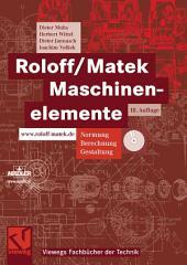 Roloff/Matek Maschinenelemente: Normung, Berechnung, Gestaltung - Lehrbuch und Tabellenbuch, Ausgabe 18