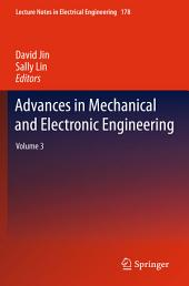 Advances in Mechanical and Electronic Engineering: Volume 3