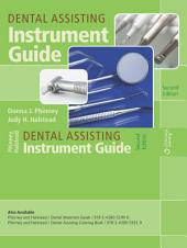 Dental Assisting Instrument Guide, Spiral bound Version: Edition 2