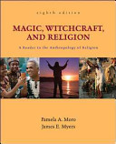 Magic  Witchcraft  and Religion  A Reader in the Anthropology of Religion PDF