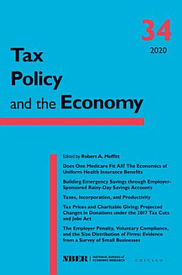 Tax Policy and the Economy  Volume 34