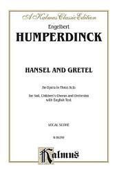 Hansel and Gretel: Vocal (Opera) Score