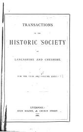 Transactions of the Historic Society of Lancashire and Cheshire: Volumes 35-37