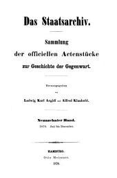 Das Staatsarchiv: Sammlung d. offiziellen Aktenstücke zur Geschichte d. Gegenwart, Band 19