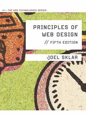 Principles of Web Design  The Web Technologies Series PDF