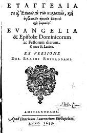 Euaggelia te kai epistolai, tōn kuriakōn, kai heortastikōn hēmerōn hellēnisti kai hoiōmaisti: Volume 1