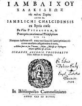 Iamblichu Chalkideōs ... logoi dyo